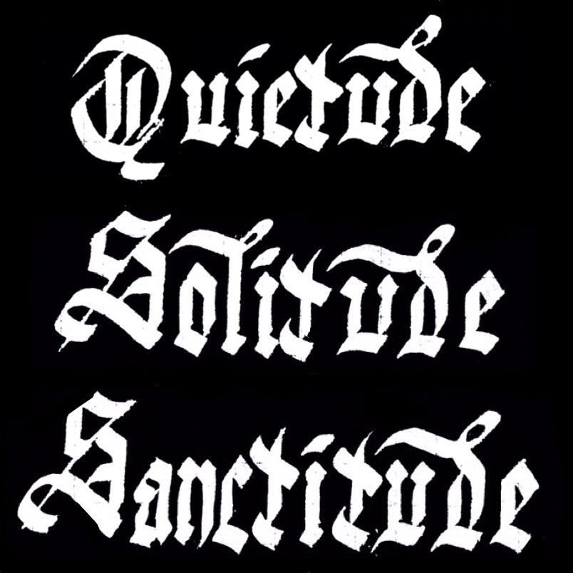 quietude solitude sanctitude